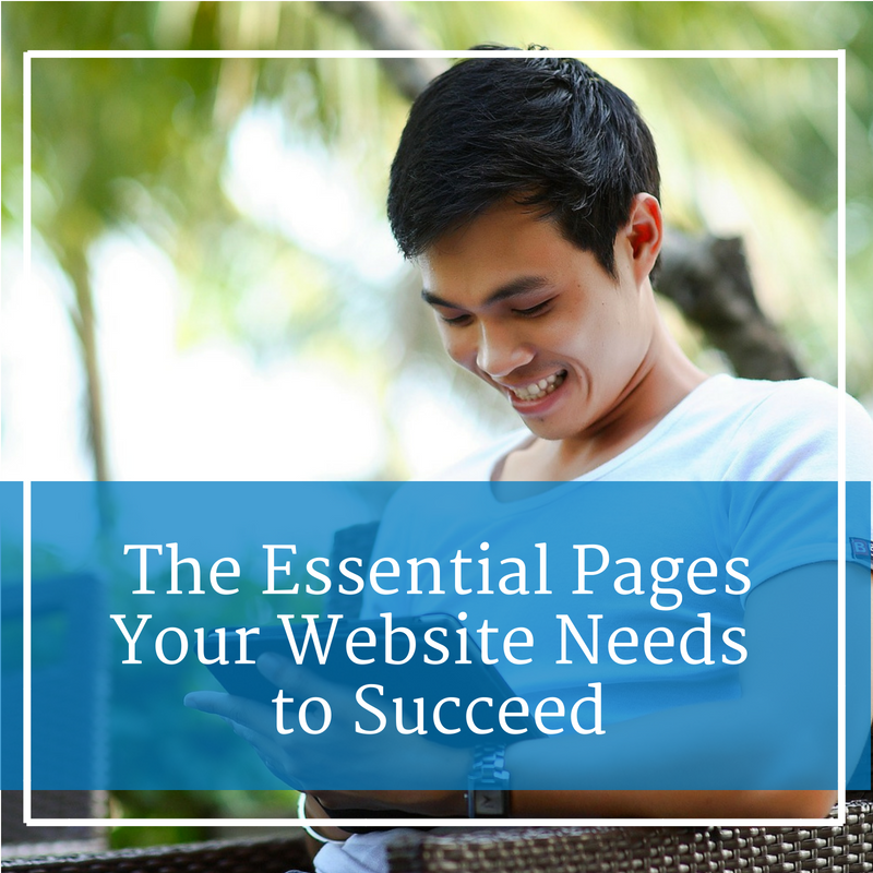 Smiling Man With Caption: The Essential Pages Your Website Needs to Succeed